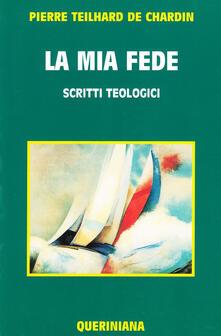 Promoartpalermo.it La mia fede. Scritti teologici Image