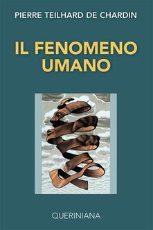 Il fenomeno umano - Pierre Teilhard de Chardin - copertina