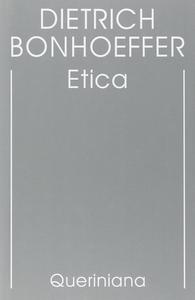 Libro Edizione critica delle opere di D. Bonhoeffer. Vol. 6: Etica. Dietrich Bonhoeffer