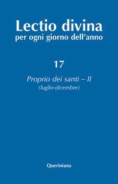 Lectio divina per ogni giorno dell'anno. Vol. 17: Proprio dei santi 2 (luglio-dicembre).