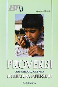Proverbi. Con una introduzione alla letteratura sapienziale