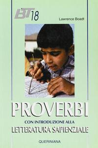 Libro Proverbi. Con una introduzione alla letteratura sapienziale Lawrence Boadt