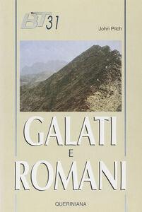 Foto Cover di Galati e romani, Libro di John Pilch, edito da Queriniana