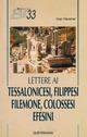 Lettere ai tessalonicesi, filippesi, filemone, colossesi, efesini