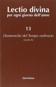 Libro Lectio divina per ogni giorno dell'anno. Vol. 13: Domeniche del tempo ordinario (ciclo A).