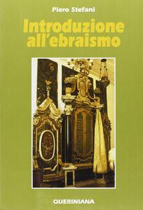 Libro Introduzione all'ebraismo Piero Stefani