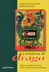 Contro il drago. Abusi sessuali sui minori: storie e itinerari di guarigione