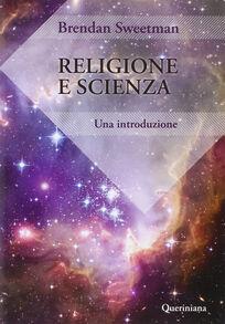 Religione e scienza. Un'introduzione