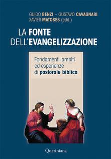 Listadelpopolo.it La fonte dell'evangelizzazione. Fondamenti, ambiti ed esperienze di pastorale biblica Image
