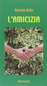 Libro L' amicizia Anselm Grün