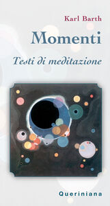 Libro Momenti. Testi di meditazione Karl Barth
