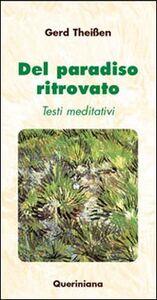 Libro Del paradiso ritrovato. Testi meditativi Gerd Theissen