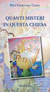 Libro Quanti misteri in questa Chiesa P. Giordano Cabra