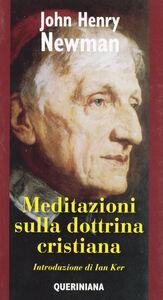 Foto Cover di Meditazioni sulla dottrina cristiana, Libro di John Henry Newman, edito da Queriniana