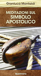 Libro Meditazioni sul simbolo apostolico Gianluca Montaldi