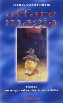 Affare magia. Ricerca su magia ed esoterismo in Italia.pdf