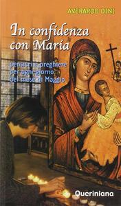 In confidenza con Maria. Pensieri e preghiere per ogni giorno del mese di maggio