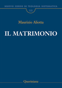 Nuovo corso di teologia sistematica. Vol. 11: Il matrimonio.