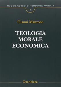 Nuovo corso di teologia morale. Vol. 5: Teologia morale economica.