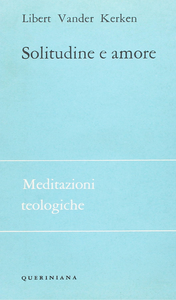 Libro Solitudine e amore. Gradi dei rapporti interumani Libert V. Kerken