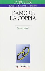 Libro L' amore, la coppia France Quéré