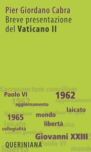 Breve presentazione del Vaticano II. Il Concilio per tutti