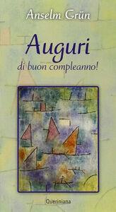 Libro Auguri di buon compleanno! Anselm Grün