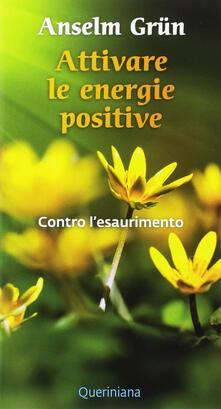 Grandtoureventi.it Attivare le energie positive. Contro l'esaurimento Image