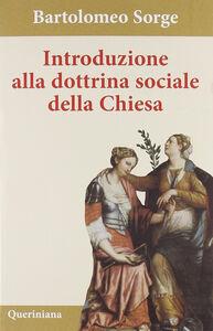 Libro Introduzione alla dottrina sociale della Chiesa Bartolomeo Sorge