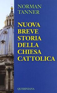 Libro Nuova breve storia della Chiesa Cattolica Norman P. Tanner