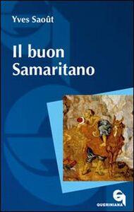 Libro Il buon samaritano Yves Saoût