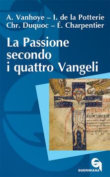 La passione secondo i quattro Vangeli.pdf