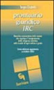 Libro Prontuario giuridico IRC. Raccolta commentata delle norme che regolano l'insegnamento della religione cattolica nelle scuole di ogni ordine e grado