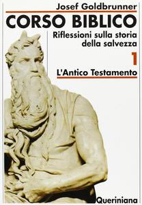 Corso biblico. Vol. 1: L'antico Testamento.