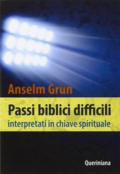 Passi biblici difficili interpretati in chiave spirituale