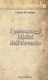 I personaggi biblici dell'Avvento