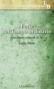 Libro Lectio divina per ogni giorno dell'anno. Vol. 18: Ferie del tempo ordinario. Settimane 218-34, anno dispari.