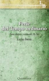 Lectio divina per ogni giorno dell'anno. Vol. 18: Ferie del tempo ordinario. Settimane 218-34, anno dispari.