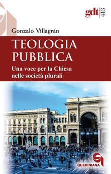 Equilibrifestival.it Teologia pubblica. Una voce per la Chiesa nelle società plurali Image