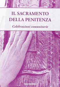 Libro Sacramento della penitenza. Celebrazioni comunitarie