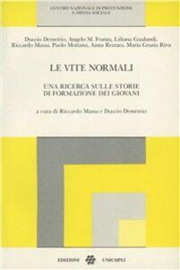 Foto Cover di Le vite normali. Una ricerca sulle storie di formazione dei giovani, Libro di  edito da Unicopli