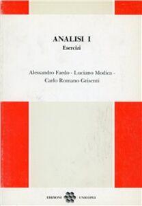 Libro Analisi 1. Esercizi Alessandro Faedo , Luciano Modica , Carlo R. Grisanti