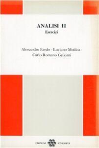 Libro Analisi 2. Esercizi Alessandro Faedo , Luciano Modica , Carlo R. Grisanti