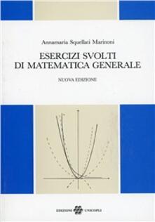 Promoartpalermo.it Esercizi svolti di matematica generale Image