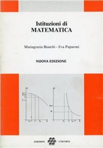Libro Istituzioni di matematica Mariagrazia Bianchi , Eva Paparoni
