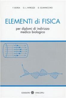Elementi di fisica. Per diplomi di indirizzo medico biologico.pdf