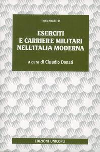Eserciti e carriere militari nell'Italia moderna