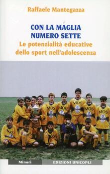 Ipabsantonioabatetrino.it Con la maglia numero sette. Le potenzialità educative dello sport nell'adolescenza Image