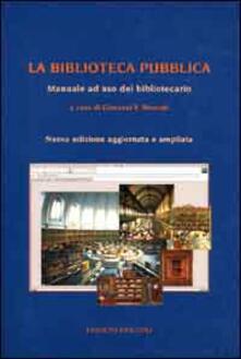 Ristorantezintonio.it La biblioteca pubblica. Manuale ad uso del bibliotecario Image