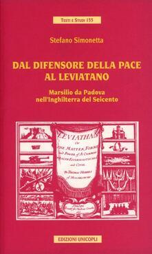 Tegliowinterrun.it Dal difensore della pace al Leviatano. Marsilio da Padova nell'Inghilterra del Seicento Image